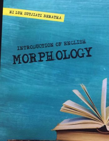 "Buku Ajar ""Introduction of English Morphology"" karya Dosen Sastra Inggris FIB"